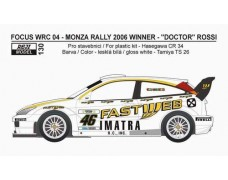 Decal - Ford Focus WRC 04 Monza Rallye Show 2006